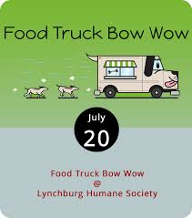 100 Wow Truck Food Bow Lynchburg Humane Society This Weeks Events In