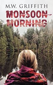 Monsoon Morning Montana Marrenger Book 2 By Griffith MW