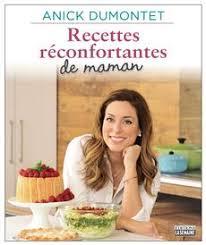 cuisine maman livre recettes réconfortantes de maman un hommage à la cuisine