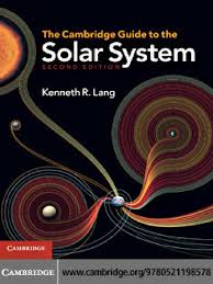 The Cambridge Guide To Solar System 2nd Edition