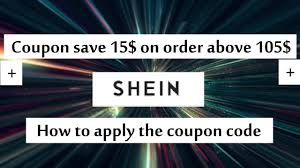 Shein Promo Code Save 15$ Off On Order Above 105$