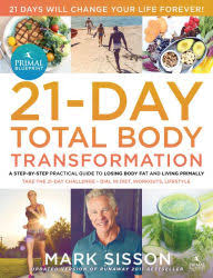 The Primal Blueprint 21 Day Total Body Transformation A Step By