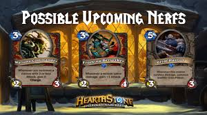Warrior Hearthstone Deck Grim Patron by Hearthstone Possible Upcoming Nerfs Patron Warrior Youtube