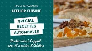 cours de cuisine bas rhin 18 novembre atelier cuisine spécial recettes automnales