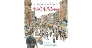 The Wound Dresser Meaning by Poetry For Kids Walt Whitman By Walt Whitman