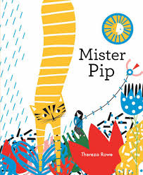 Mister Pip: Thereza Rowe: 9781849763820: Amazon.com: Books