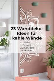 23 tolle wanddeko ideen für kahle wände home sweet home