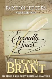 Eternally Yours Roxton Letters Vol 1 A Companion To The Family Saga