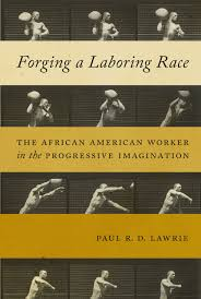 si e lib ation forging a laboring race the worker in the