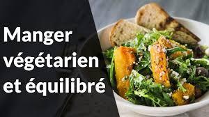 manger équilibré sans cuisiner devenir végétarien manger végétarien et équilibré