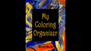 My Coloring Organizer An Adult Book Journal To Keep You Organized