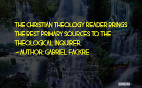 Best Christian Quotes By Gabriel Fackre The Theology Reader