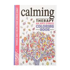 Calming Therapy An Anti Stress Coloring Book