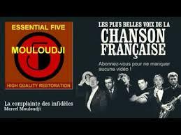 mon pote le gitan marcel mouloudji la complainte des infidèles chanson française