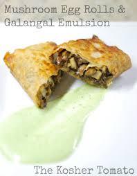 cuisine emulsion egg rolls galangal emulsion the kosher tomato