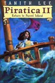 Piratica II Return To Parrot Island 2 By Tanith Lee