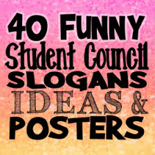 40 Funny Student Council Slogans Ideas And Posters