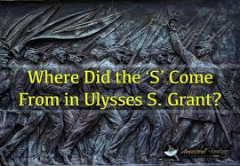 Where Did The S Come From In Ulysses Grant