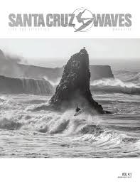 Santa Cruz Pumpkin Seed 64 Volume by Santa Cruz Waves Aug Sept 2017 Issue 4 2 By Santa Cruz Waves Issuu