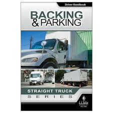 100 Truck Series Drivers Backing Parking Straight Driver Handbook