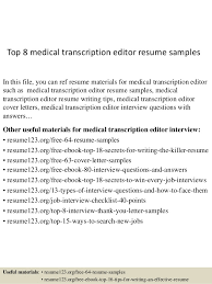 Top 8 Medical Transcription Editor Resume Samples In This File You Can Ref Materials