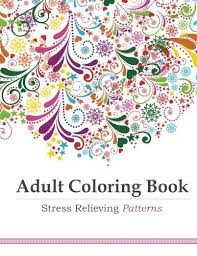 Adult Coloring Book Books For Adults Pages Stress Relieving Patterns