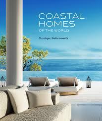 100 Best Design Homes In The World Coastal Of Monique Butterworth