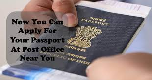 Now You Can Apply for Passport at Post fice near you