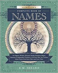 Other Names For Halloween by Llewellyn U0027s Complete Book Of Names For Pagans Witches Wiccans