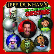 Jeff Dunham Don t e Home For Christmas
