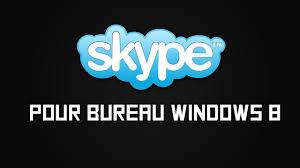 skype pour bureau tuto fr pc skype pour bureau windows 8