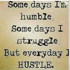Quotes Hustling Hard