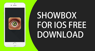 Showbox for iPad iPhone on iOS Free Download Latest Version