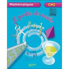 a portée de maths cm2 livre de l élève ed 2009 livre de l
