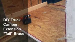 100 Truck Camper Steps DIY First Few Bed Extension Tail Brace YouTube