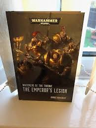 The Emperors Legion By Chris Wraight Hardback 2017