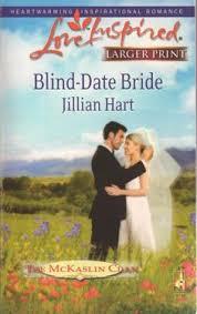 Blind Date Bride Love Inspired Large Print Inspirational Romance Jillian Hart On EBay Grammysbargains