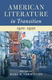 American Literature In Transition 1910 1920