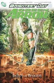 Amazon Green Arrow Vol 1 Into The Woods 9781401230739 JT Krul Diogenes Neves Books