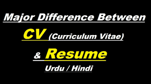 CV VS Resume ? Urdu / Hindi Resume Vs Curriculum Vitae Cv Whats The Difference Definitions When To Use Which Between A Cv And And Exactly Zipjob Authorstream 1213 Cv Resume Difference Cazuelasphillycom What Is Infographic Examples Between A An Art Teachers Guide The Ppt Freelance Jobs In