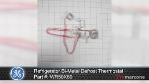 Warm Tiles Thermostat Problem by Ge Refrigerator Bi Metal Defrost Thermostat Part Wr50x60 Youtube