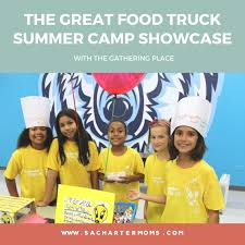 The Gathering Place Presents The Great Food Truck Summer Camp ...
