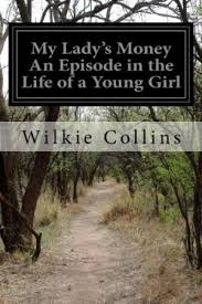 Read Book My Ladys Money An Episode In The Life Of A Young Girl QZDF5PELGPHN