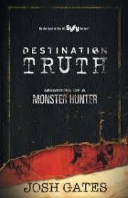 Destination Truth Memoirs Of A Monster Hunter