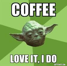 Monday Morning Meme Yoda Coffee Snob