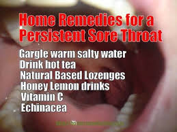 Home Reme s for Sore Throat Cure a Persistent Aching Throat