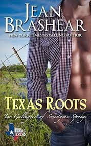 Texas Roots The Gallaghers Of Sweetgrass Springs Book 1 Heroes