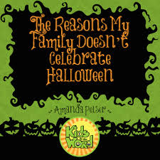 Halloween Is Not A Satanic Holiday by As Christians Should We Celebrate Halloween