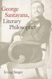 George Santayana Literary Philosopher