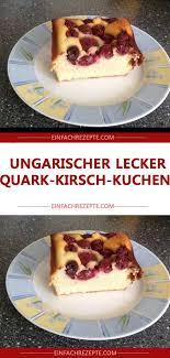 ungarischer lecker quark kirsch kuchen